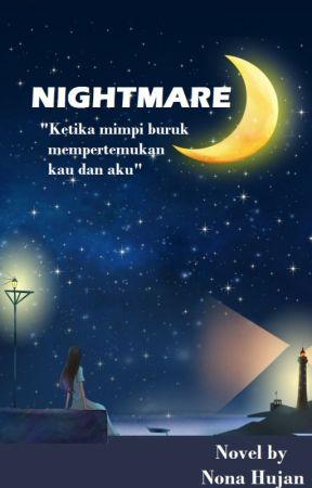 NIGHTMARE by akulahjodohmu