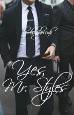 Yes, Mr. Styles    h.s. au by booksbybeccah