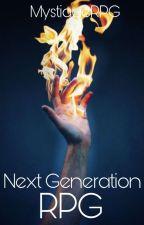 Next Generation (RPG) by MystiqueRPG
