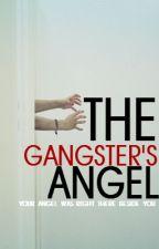 The Gangster's Angel by meiyoww