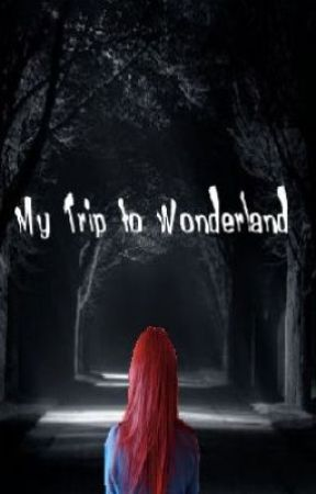 My Trip to Wonderland by aileen167