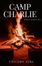 Camp Charlie by Aarushi2311