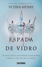 Espada de Vidro by Littl3_Baby