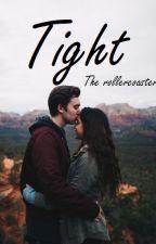 Tight-  The Rolarcoaster by FriendsTalk
