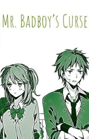 Mr. Badboy's Curse by ChiJapKorPhi909