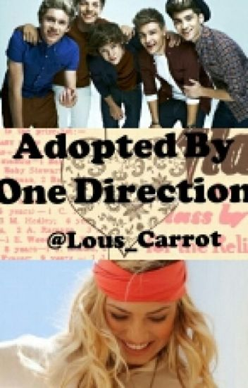 Adopted by One Direction (1D FanFic)
