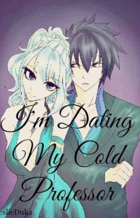 I'm Dating My Cold Professor by cecaniaC