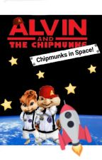 Alvin and the Chipmunks: Chipmunks in Space! by DanielJackson109
