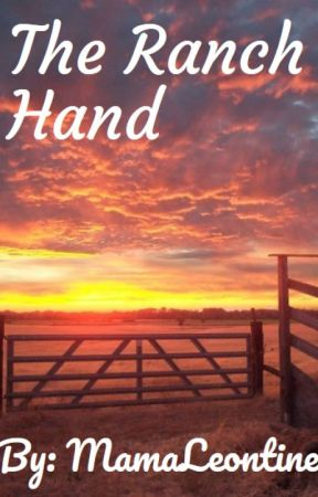 The Ranch Hand (Reform Ranch Series #1) by MamaLeontine
