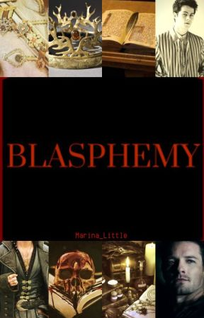 BLASPHEMY (Steter) by Marina_Little
