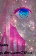 Legacy by SavannabethChase