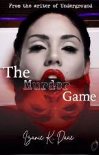 The Murder Game by TiitaniumWings