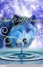 The Wolf Gazer by LeapTheKitty