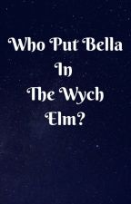Who Put Bella In The Wych Elm? by AndyLindPulpFiction