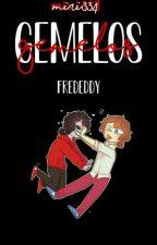 Gemelos. {Frededdy}    FNAFHS    by Miri334
