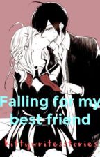 Falling for my best friend [OFFICIAL] by KittyWritesStories