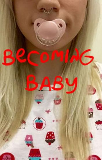Becoming Baby