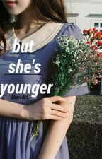 But She's Younger {Sequel To BHO} by blurredlrh