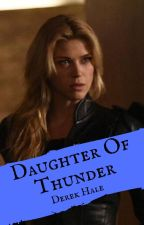 Daughter Of Thunder by Lone-wolf-fanfics
