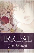 Irreal (BoyxBoy) by Just_Be_Real