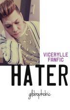 hater ● vicerylle by globophobic