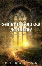 Sacred Hollow Academy: School Of Wizards by Kawaii_kate