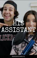 His Assistant | David Dobrik x Natalie by daniguitar101