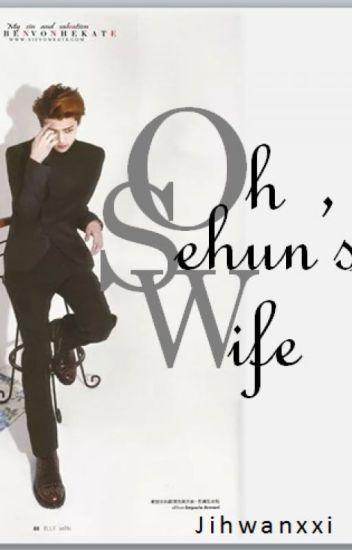 OH SEHUN'S WIFE