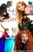 Ask The Big Six! by -TheSuperSix-