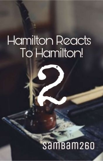 Hamilton Reacts To Hamilton! 2