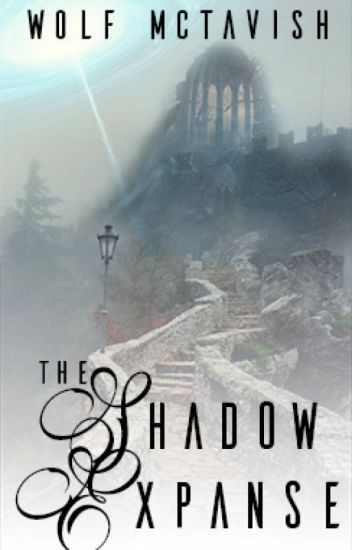 The Shadow Expanse - An Unfinished Tale