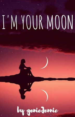I'm Your Moon (Short Story) by Roses_fab143