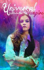 Universal Vampire (1st in Universal Vampire) by NicholasFlamelFan