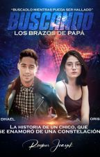 Buscando Los Brazos de Papá by Joayekkroy