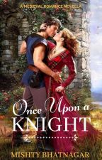 Once Upon A Knight by MishtyBh