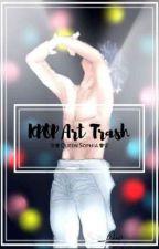 Kpop Art Trash by fujoshtickss