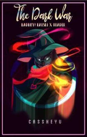 The Dark War   Badboy! Ralsei X Reader by cassheyu