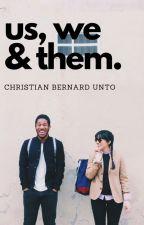 US, WE & THEM by christianunto