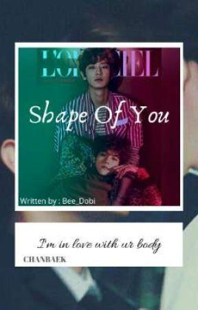 Shape Of You by Bee_Dobi