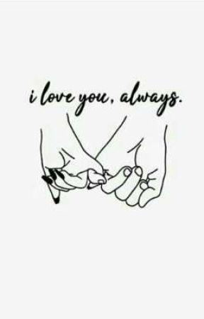 (Oneshot) I love you, always ✔ by BhotxBalabala