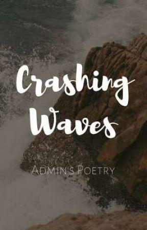 Crashing Waves ↪ ADMIN'S POETRY by stormyseas-