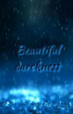 Beautiful Darckness by AkAbrenda