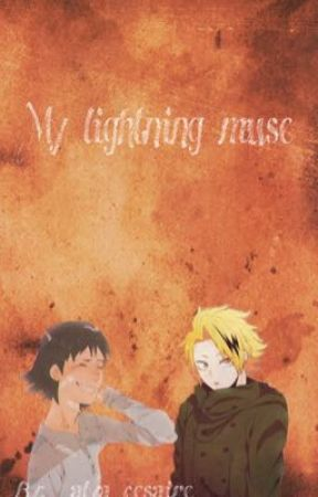 My lightning muse // a kamisero fan fiction  by _alya_cesaire_