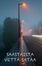 Saastaista vettä sataa by Zsysch