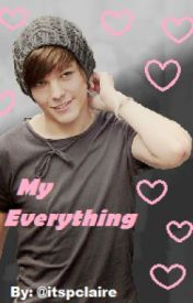 My Everything - Louis Tomlinson by itspclaire