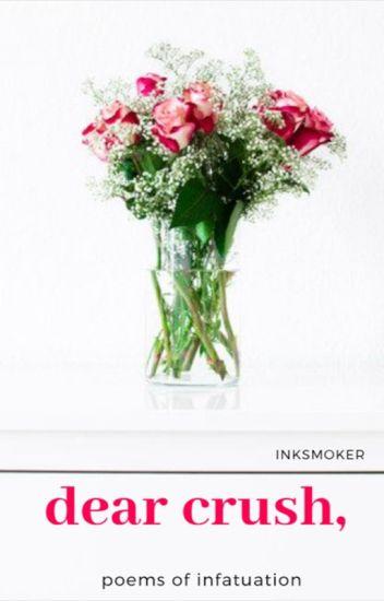 dear crush | inksmoker