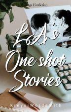 LA'S ONE SHOTS by KreysiWordsmith