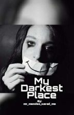 My Darkest Place by mr_mendes_saved_me