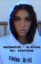 Enchanted by sinvixen