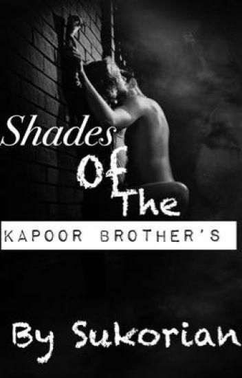 Shades of the Kapoor brother's - RagLak/SuKor